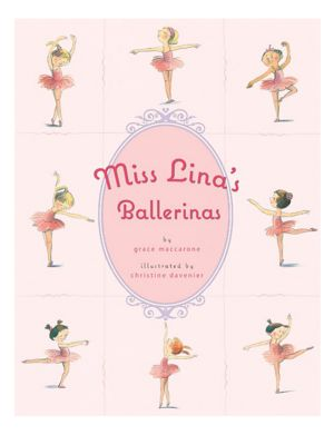 Miss Lina's Ballerinas Book