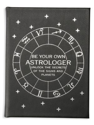 Be Your Own Astrologer: Unlock The Secrets Of The Signs & Planets