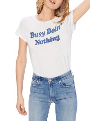 Busy Doin Nothing Graphic T-Shirt