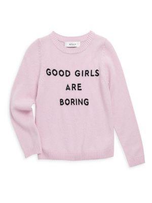 Girl's Good Girls Are Boring Sweater