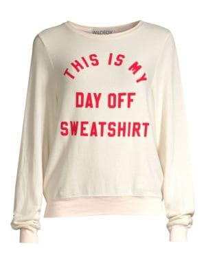 This Is My Day Off Sweatshirt