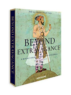 Assouline - Beyond Extravagance: A Royal Collection of Gems And Jewels