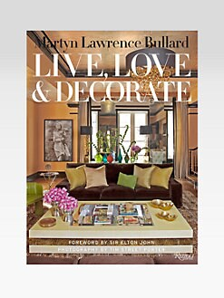 Rizzoli - Martyn Lawrence Bullard: Live, Love & Decorate