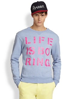 - Life Is Boring Sweatshirt
