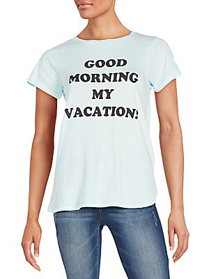 Good Morning My Vacation Traveler's Tee