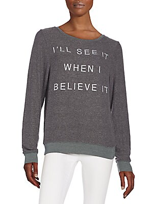I'll See It When I Believe It Graphic Sweatshirt