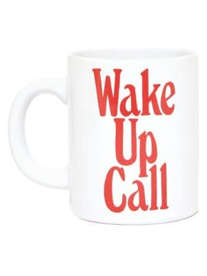 Image of Wake Up Call Ceramic Mug
