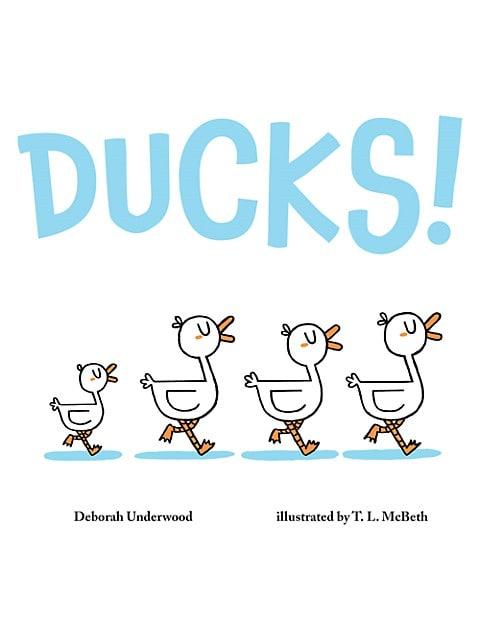 Ducks! Hardcover Picture Book
