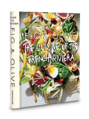 Fig  Olive The Cuisine of the French Riviera