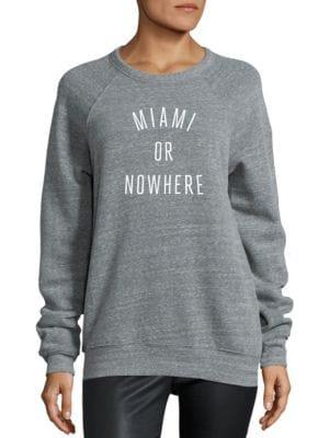 Miami Or Nowhere Graphic Sweatshirt by Knowlita