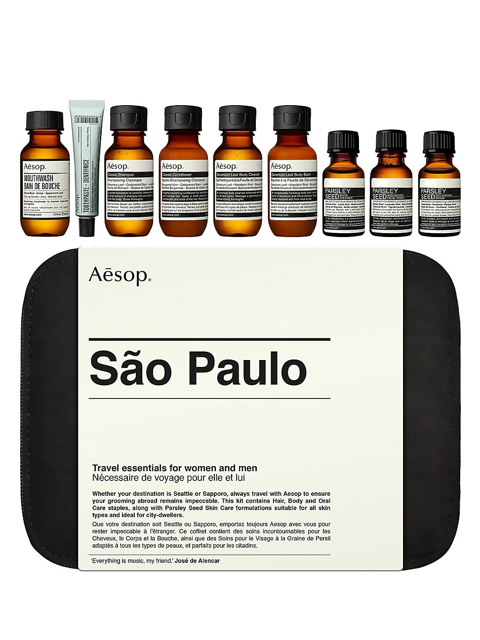 WHAT IT IS Whether your destination is Seattle or Sapporo, always travel with Aesop to ensure your grooming abroad remains impeccable. This kit contains Hair, Body and Oral Care staples to cleanse and refresh, along with Parsley Seed Skin Care Formulations suitable for all skin types and ideal for city-dwellers. Imported. Our stores in São Paulo, and recent store openings in Montréal, inspired the names of these new compositions. The cases are designed for customers to refill with full-size prod