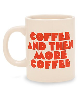 """Image of This mug tells it like it is. Plus it's ceramic, can be filled with hot or cold drinks and looks super cute sitting on a desk. Ceramic Hand wash Imported SIZING Height, 4"""" 11 oz. capacity. Gifts - Books And Music > Saks Fifth Avenue. ban. do."""